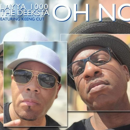 Playya 1000 and The Deeksta — «Oh No» (feat. Keeng Cut)