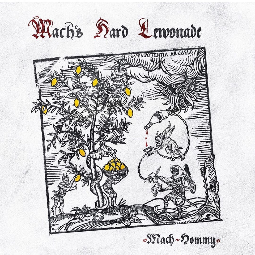 Mach-Hommy — «Mach's Hard Lemonade»