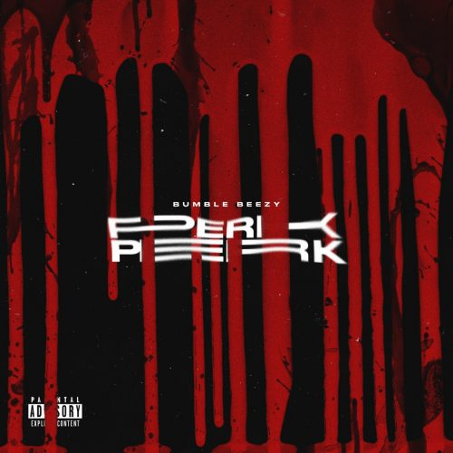 Bumble Beezy — «Perk»