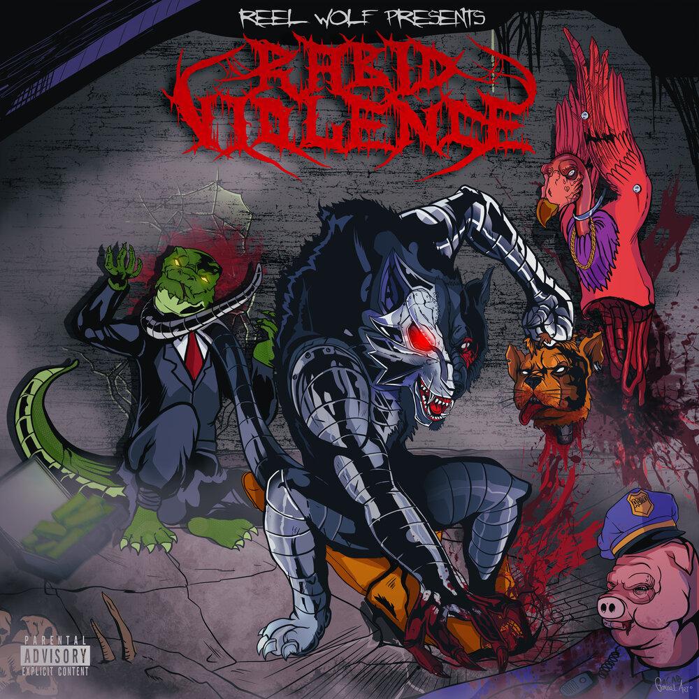 Reel Wolf — «Rabid Violence»