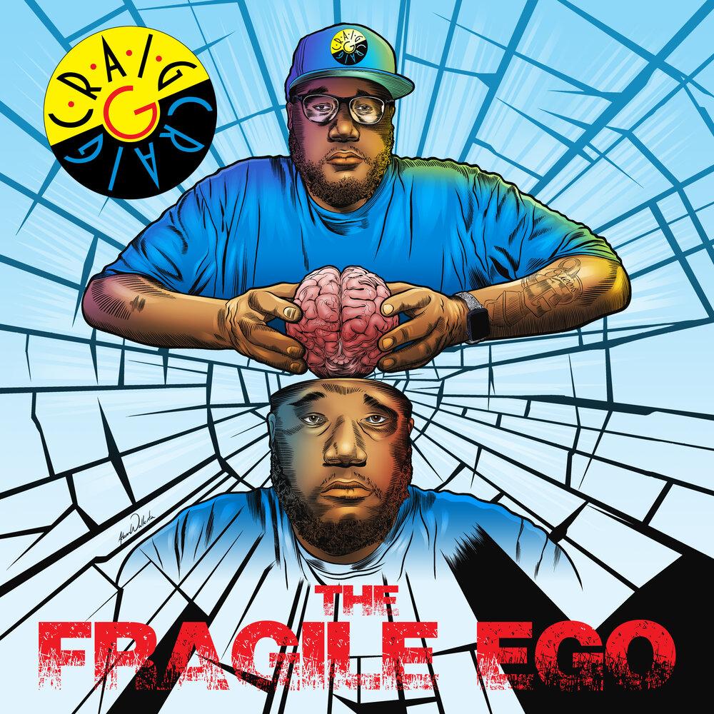 Craig G — «Fragile Ego»