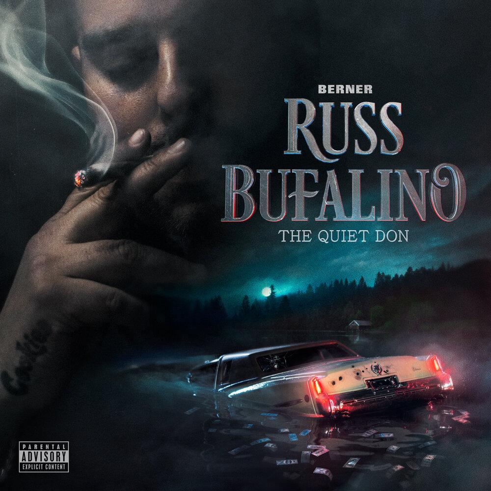 Berner — «Russ Bufalino: The Quiet Don»