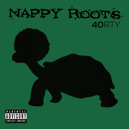 Nappy Roots — «40RTY»