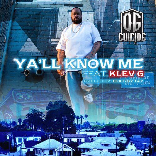 OG Cuicide — «Y'all Know Me» (feat. Klev. G)