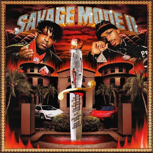 21 Savage & Metro Boomin — «Savage Mode II»