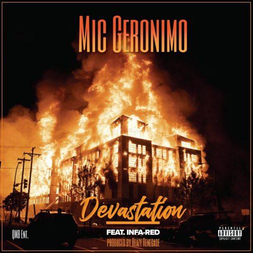 Mic Geronimo — «Devastation» (feat. Infa-Red)