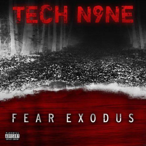 Tech N9ne — «FEAR EXODUS»