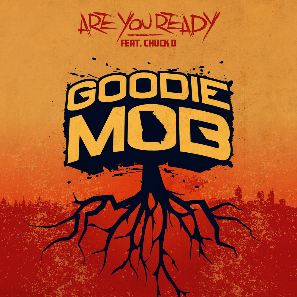 Goodie Mob & Organized Noize — «Are You Ready» (feat. Chuck D)