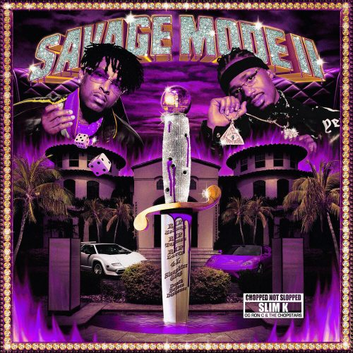 21 Savage & Metro Boomin — «Savage Mode II» (Chopped Not Slopped)
