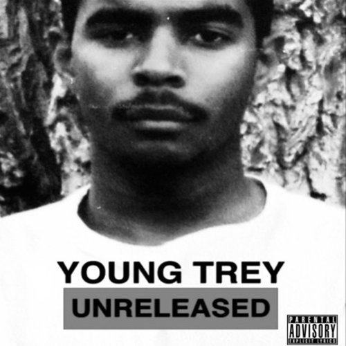 Young Trey — «Unreleased»