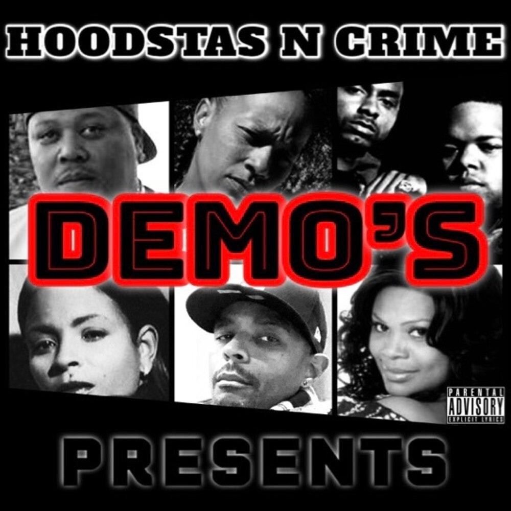 Hoodstas N Crime Presents: «Demo's»