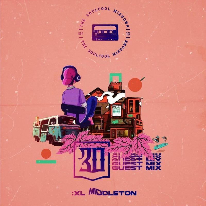 XL Middleton — «Soulcool Mixdown 30 Guest Mix»