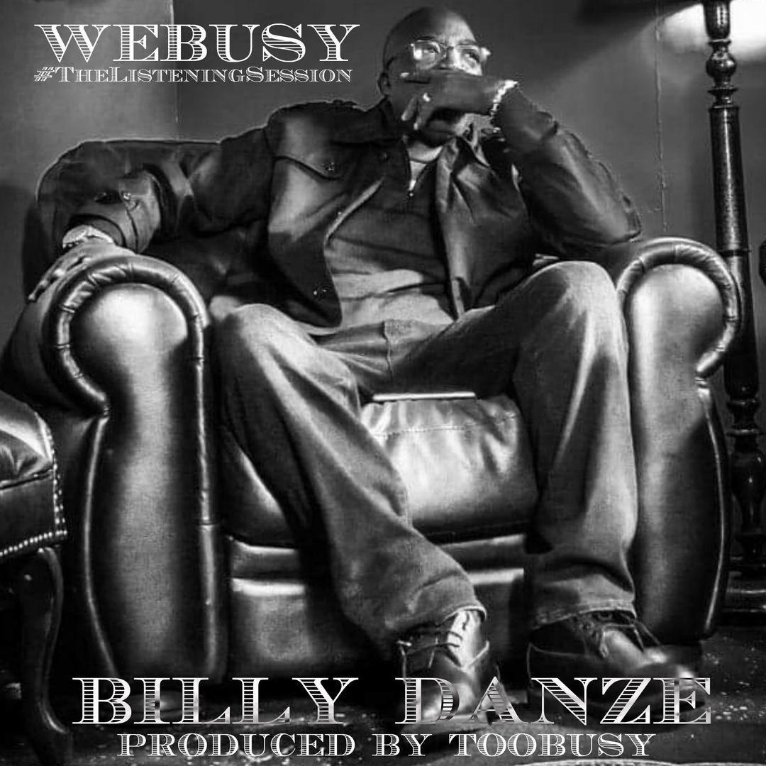 Billy Danze & TooBusy — «The Listening Session»