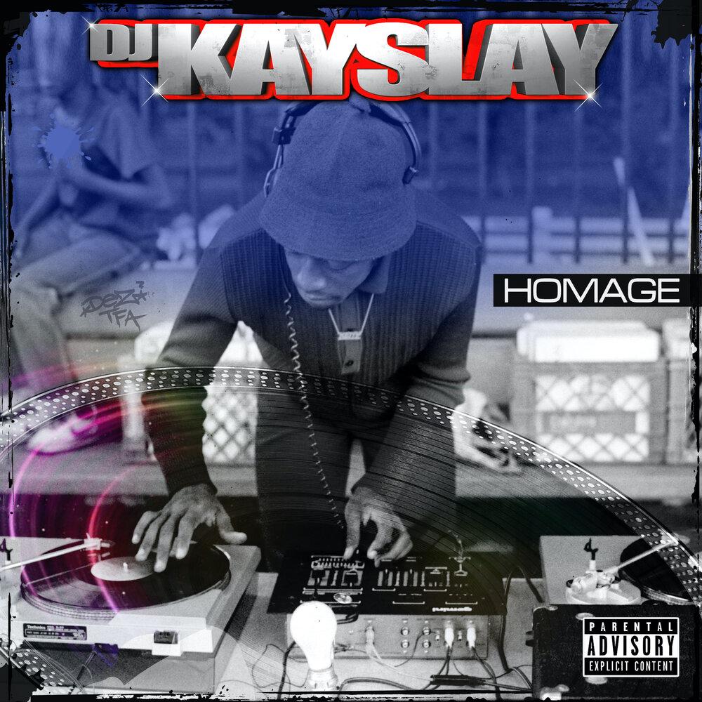 DJ Kay Slay — «Homage»