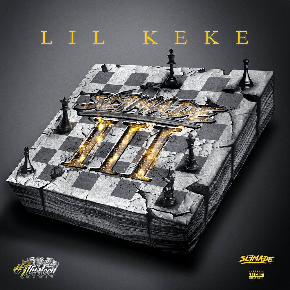 Lil' Keke — «Slfmade III»