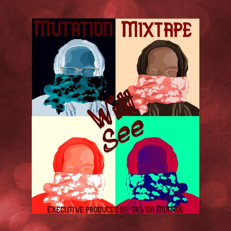 Will See — «The Mutation Mixtape»