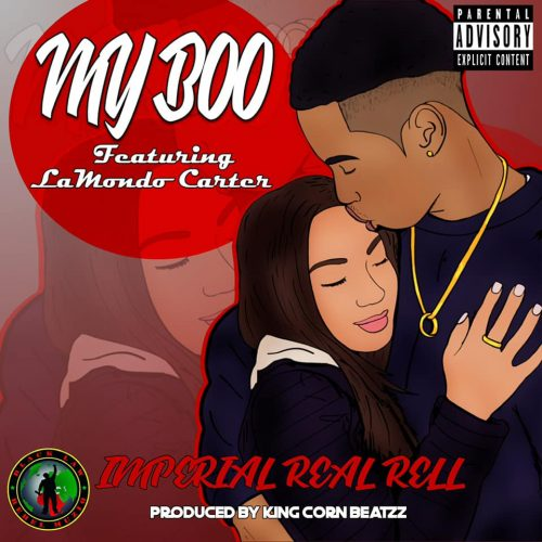 Imperial Real Rell — «My Boo» (feat. Lamondo Carter)