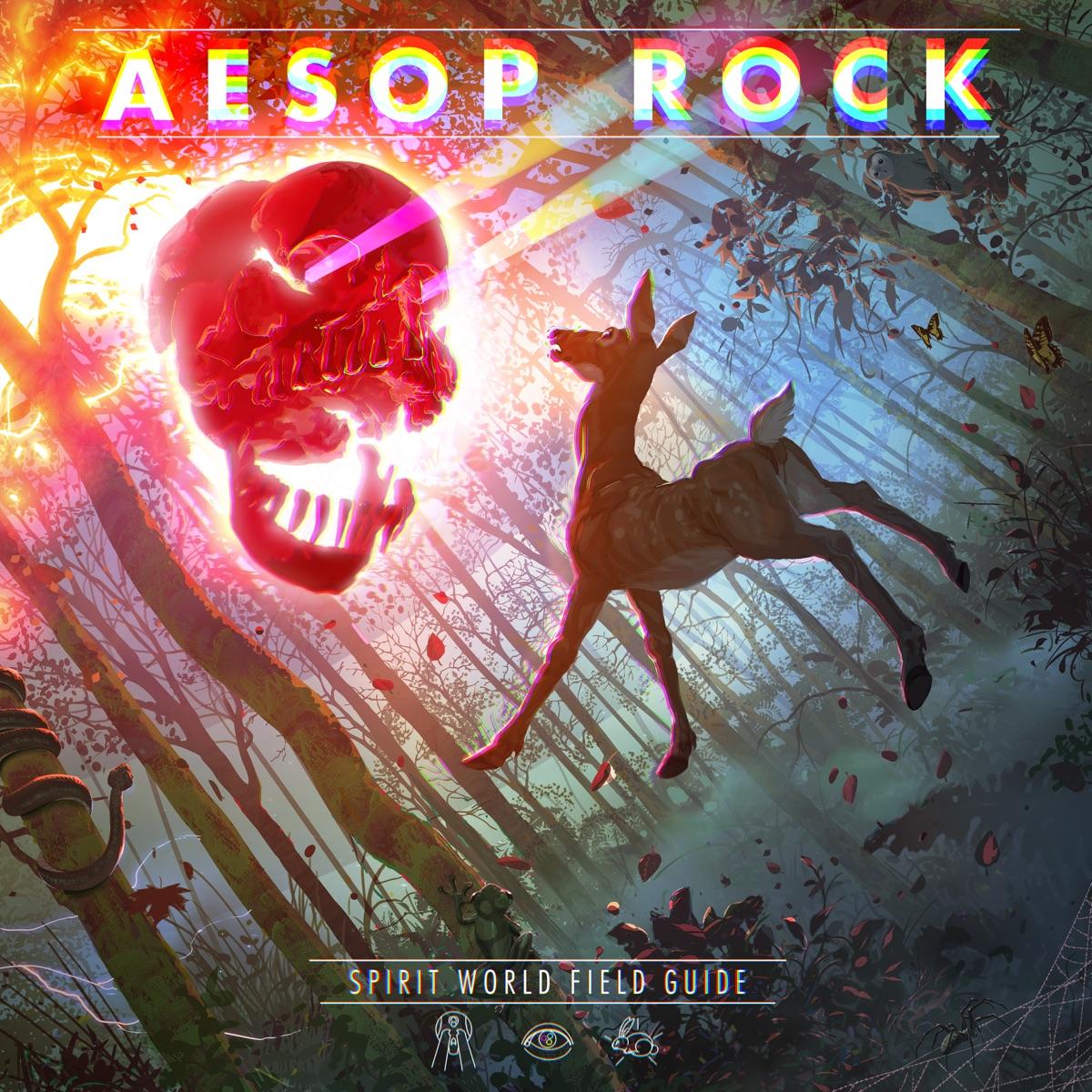 Aesop Rock — «Spirit World Field Guide»