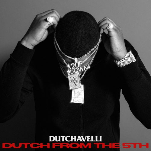 Dutchavelli — «Dutch From The 5th»