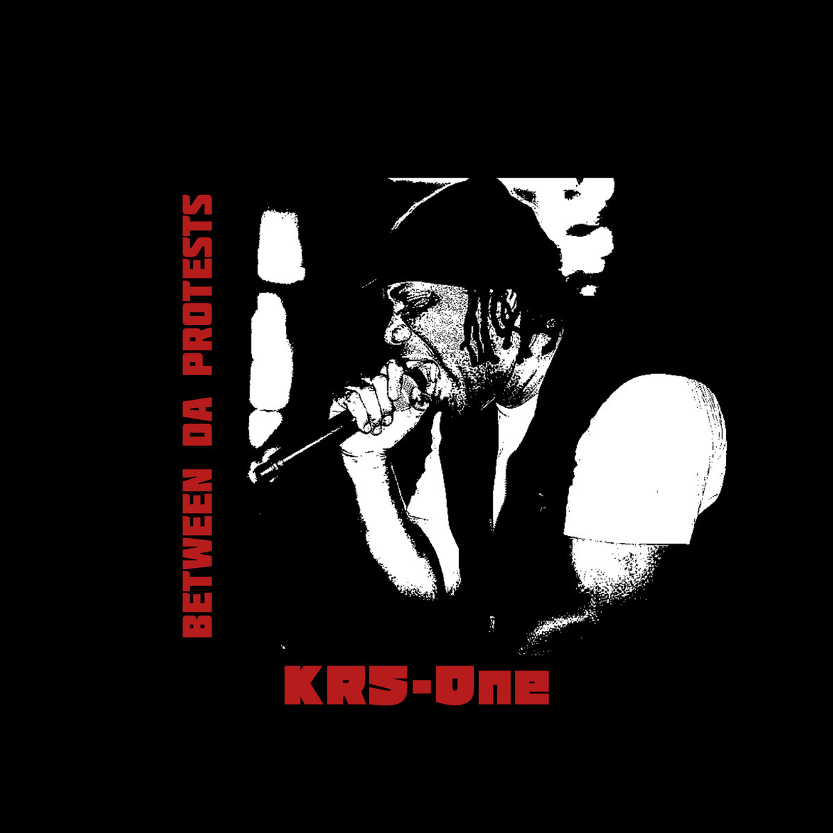 KRS-One — «Between Da Protests»
