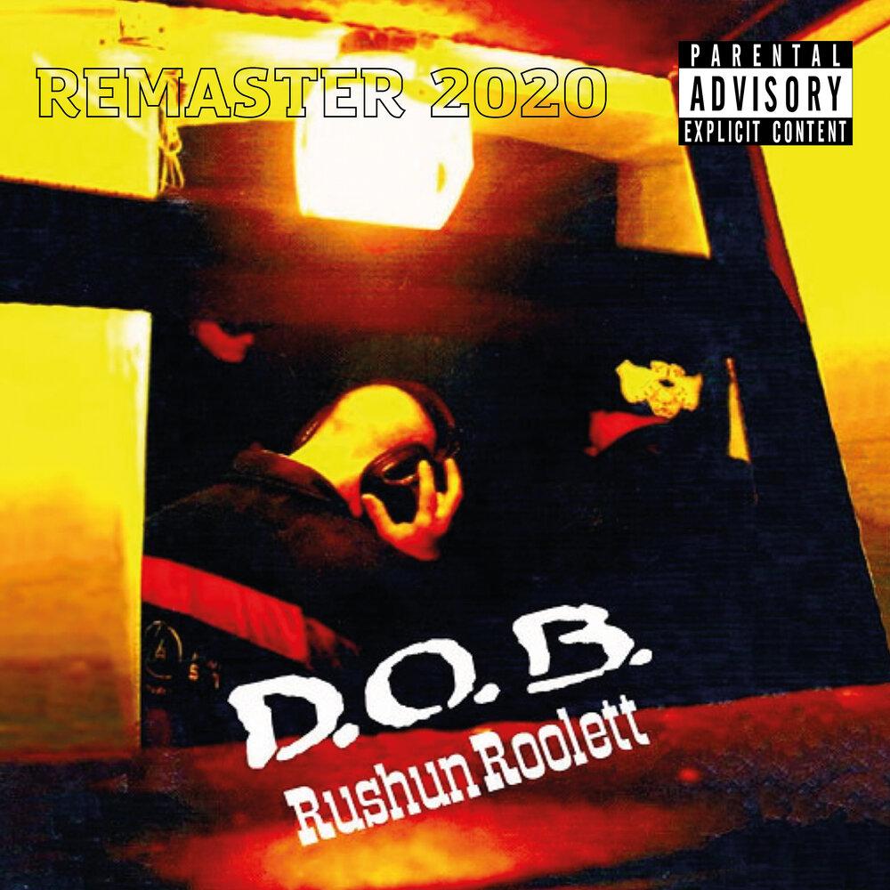 D.O.B. — «Rushun Roolett» (Remastered)
