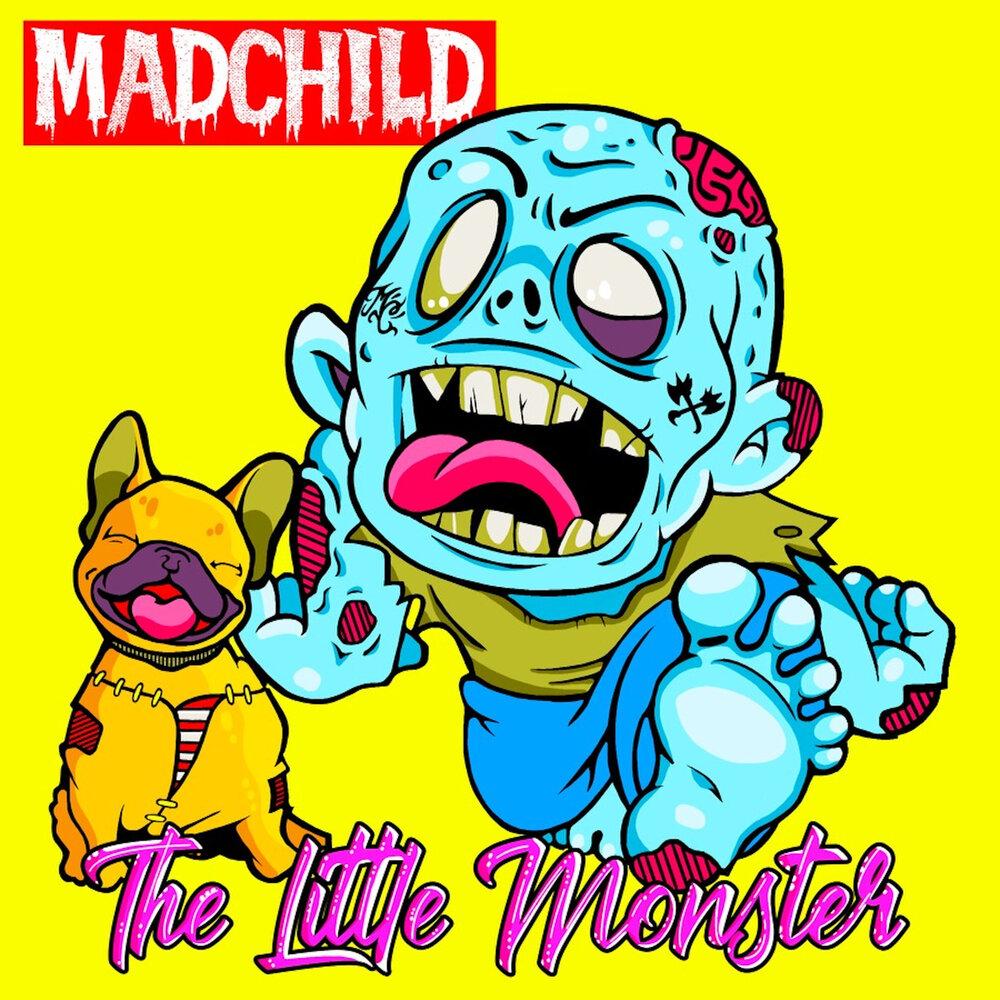 Madchild — «The Little Monster»
