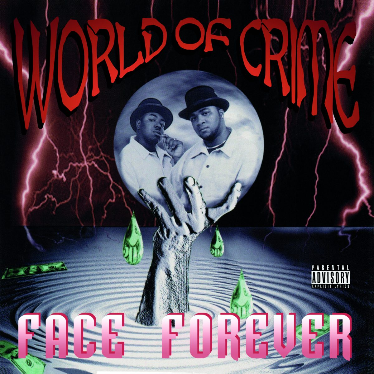 Face Forever — «World Of Crime»