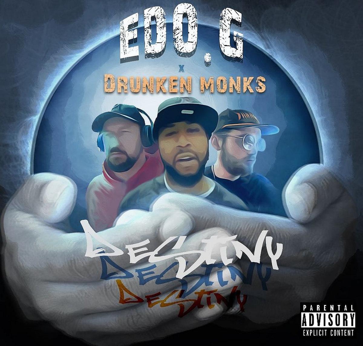 Edo. G, Drunken Monks & BoFaatBeatz — «Destiny»