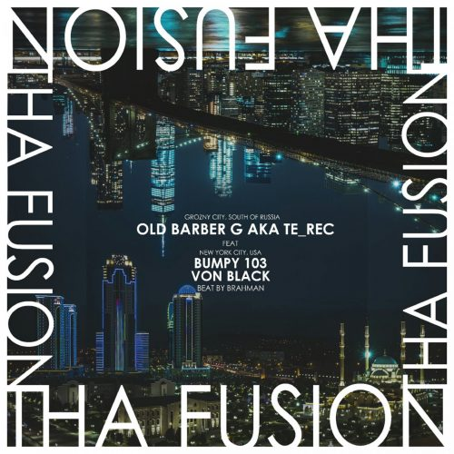 Old Barber G — «THA FUSION» (feat. Von Black & Bumpy103)