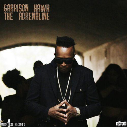 Garrison Hawk — «The Adrenaline»