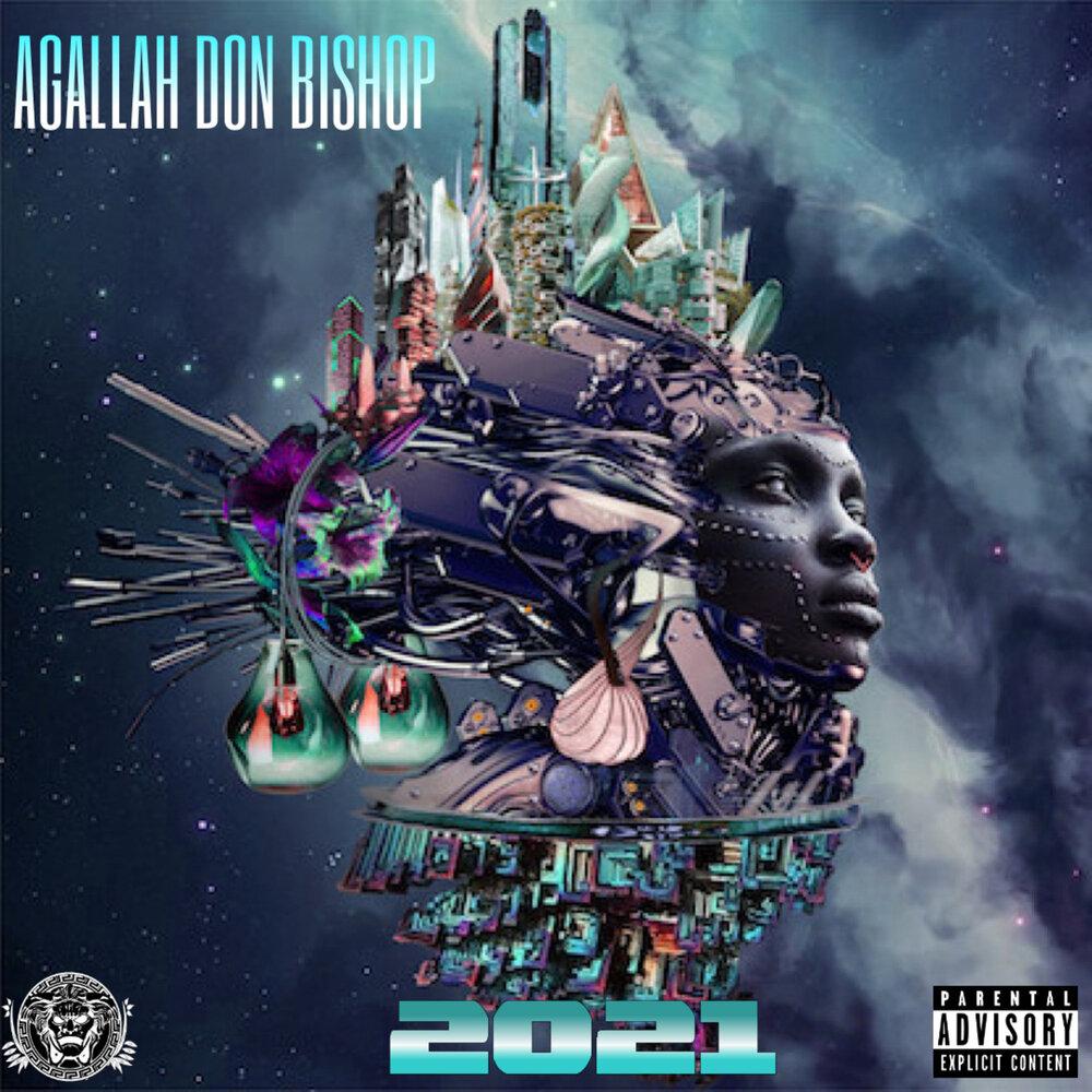 Agallah Don Bishop — «2021»