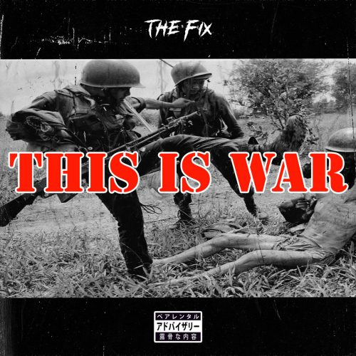 The Fix — «This Is War»