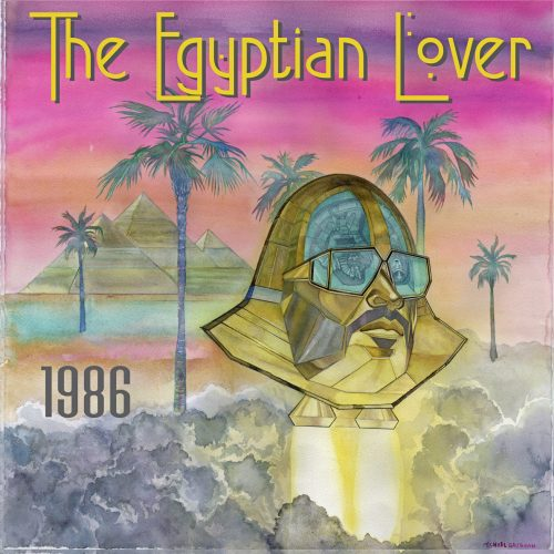 The Egyptian Lover — «1986»