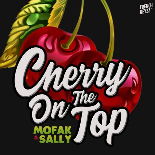 Mofak — «Cherry On The Top» (feat. Sally Green)