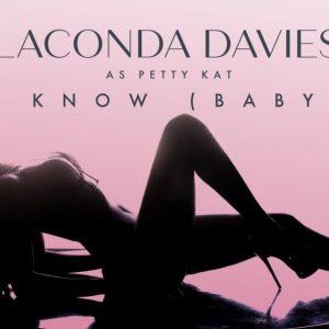 LaConda Davies — «I Know Baby»