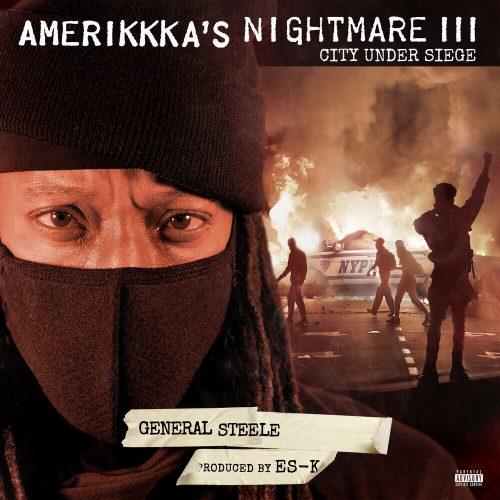 General Steele (Smif-N-Wessun) & Es-K — «AmeriKKKa's Nightmare III — City Under Siege»