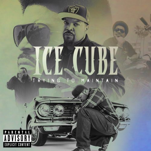 Ice Cube — «Trying To Maintain»