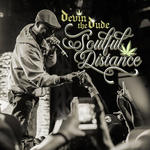 Devin the Dude — «Soulful Distance»
