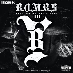 Young Buck & Drumma Boy — «Back on My Buck Shit, Vol. 3»