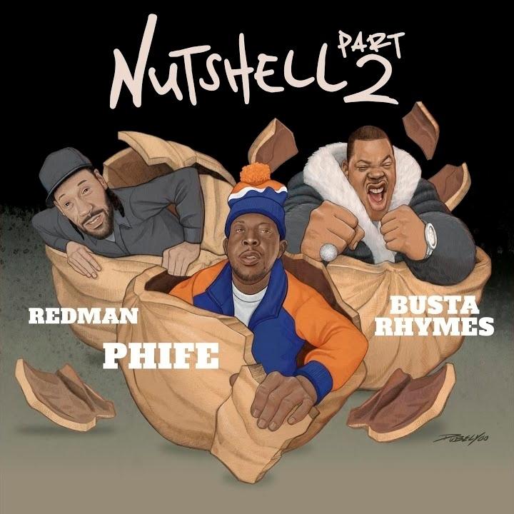 Phife Dawg — «Nutshell Pt. 2» (feat. Busta Rhymes & Redman)