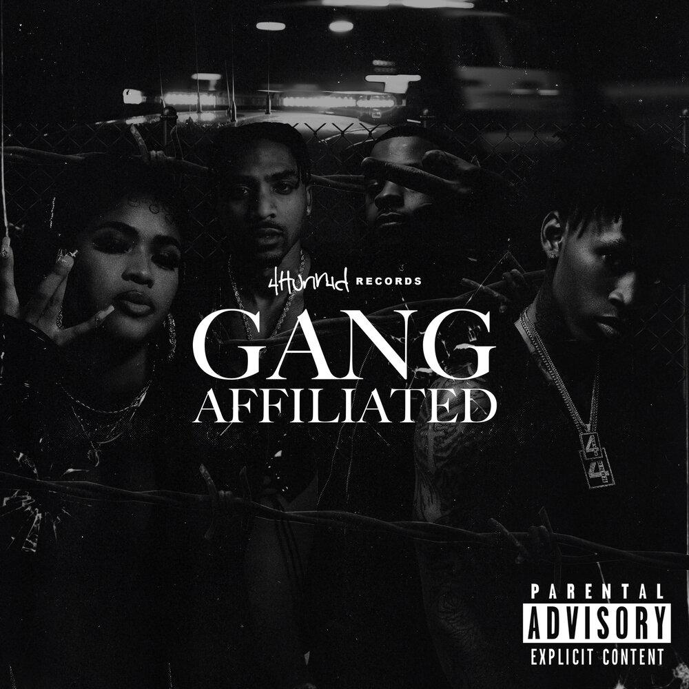 YG, Day Sulan & D3szn — «4Hunnid Presents: Gang Affiliated»
