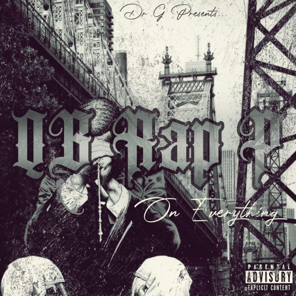 QB Rap P — «On Everything» (feat. Dr. G)