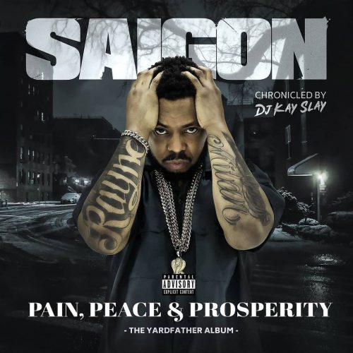 Saigon — «Pain, Peace & Prosperity (The YardFather Album)»