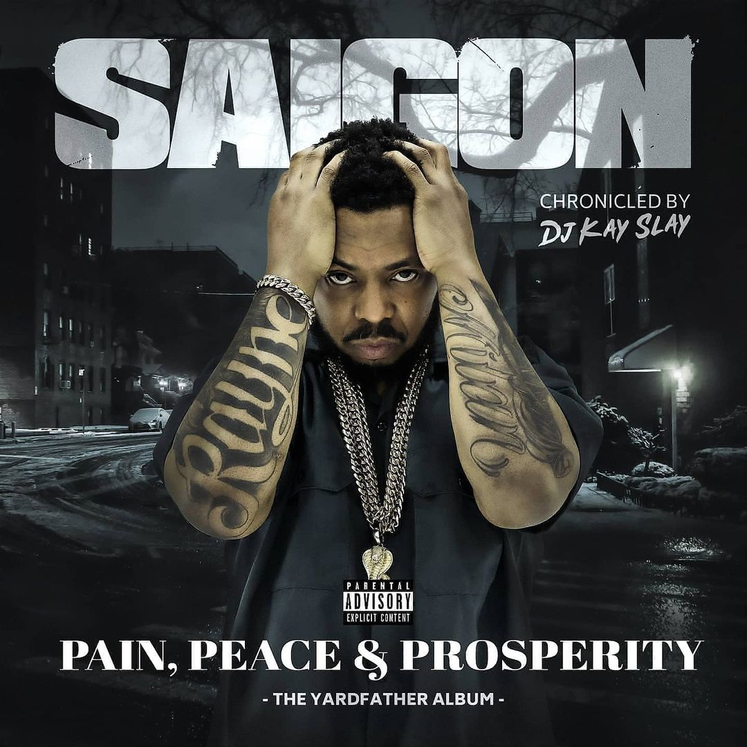 Saigon — «Pain, Peace & Prosperity (The YardFather Album)»