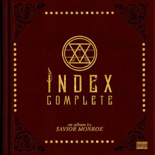 Savior Monroe — «Index Complete»