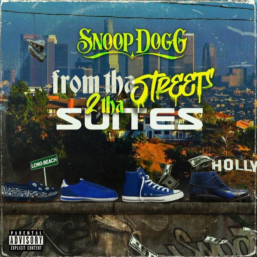 Snoop Dogg — «From Tha Streets 2 Tha Suites»