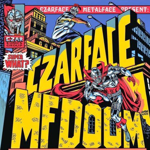 Czarface & MF DOOM — «Super What?»