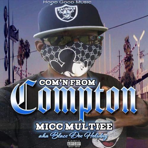 Micc Multiee — «C.F.C. (Comin From Compton)»