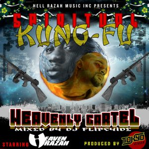 Heaven Razah, Tokyo Cigar & DJ Flipcyide — «Spiritual Kung-Fu (Heavenly Cartel)»
