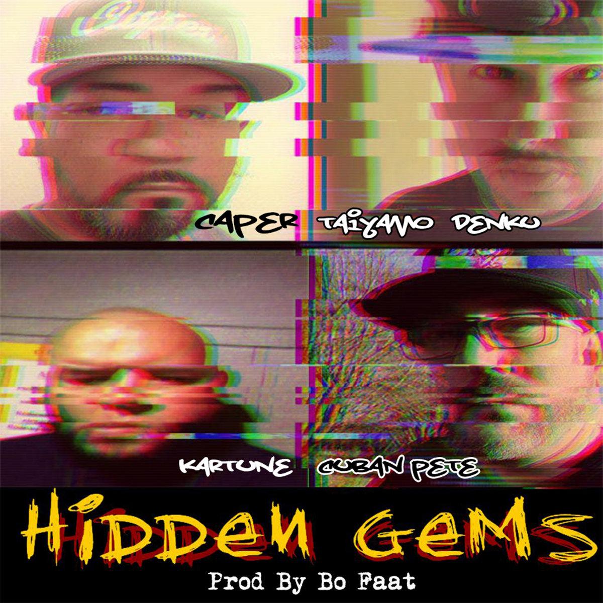 Caper — «Hidden Gems» (feat. Taiyamo Denku, Kartune & Cuban Pete)